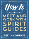 How To Meet and Work with Spirit Guides (eBook)